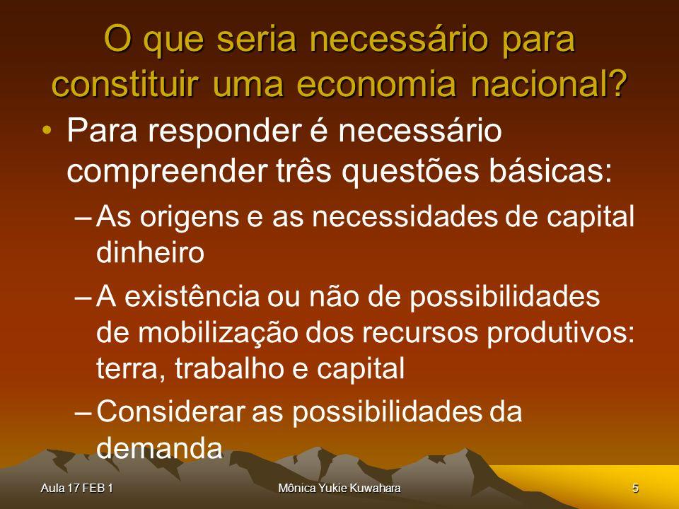 O que seria necessário para constituir uma economia nacional