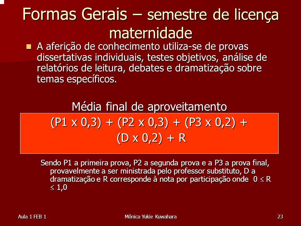 Formas Gerais – semestre de licença maternidade
