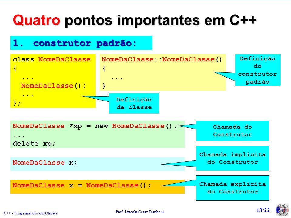 Quatro pontos importantes em C++