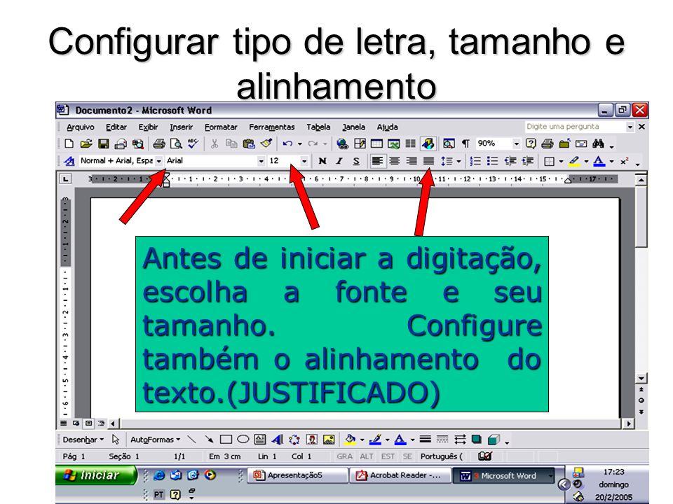 Configurar tipo de letra, tamanho e alinhamento