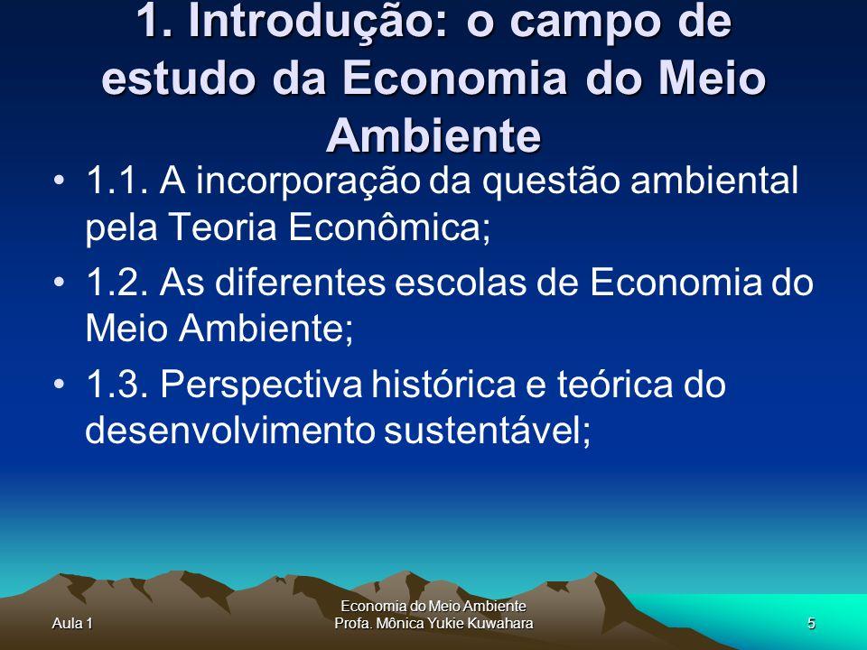 1. Introdução: o campo de estudo da Economia do Meio Ambiente