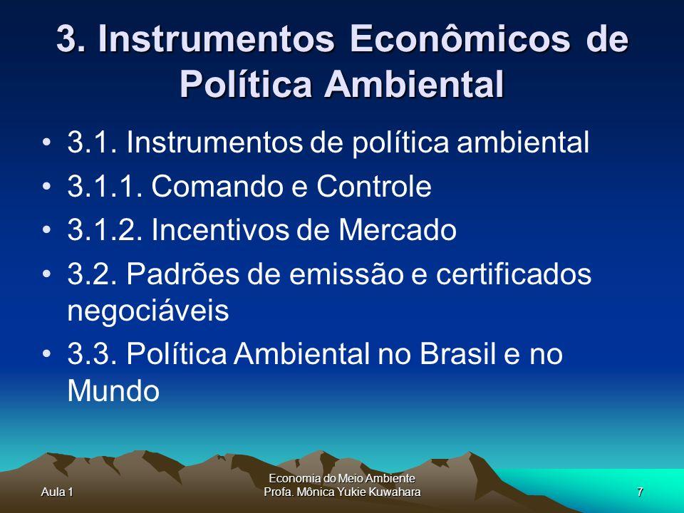 3. Instrumentos Econômicos de Política Ambiental