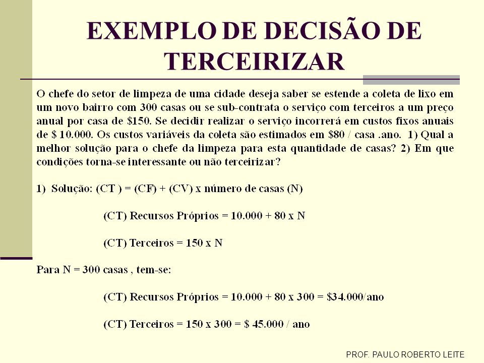 EXEMPLO DE DECISÃO DE TERCEIRIZAR