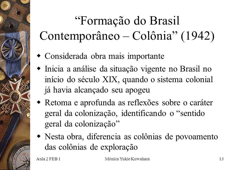 Formação do Brasil Contemporâneo – Colônia (1942)