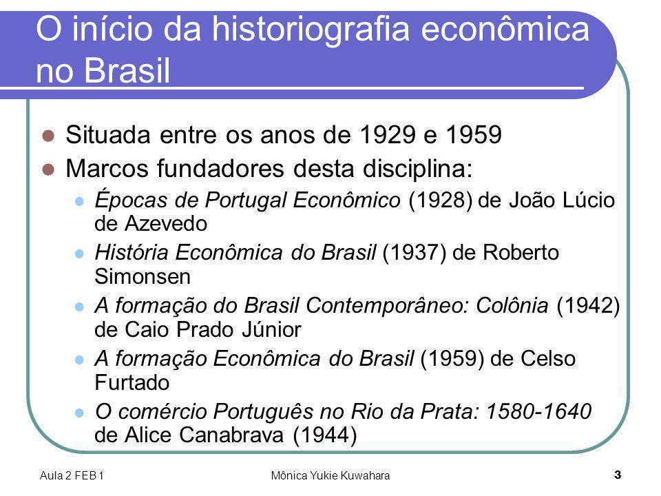 O início da historiografia econômica no Brasil