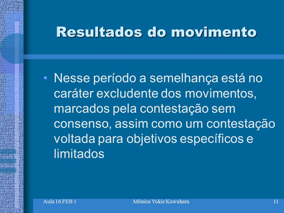 Resultados do movimento