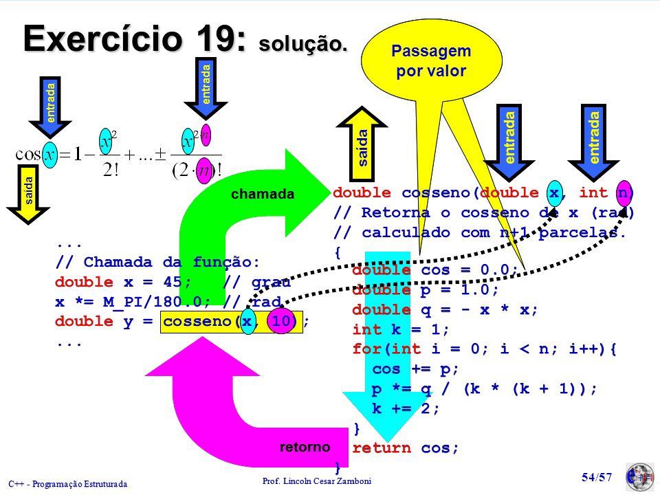 Exercício 19: solução. Passagem por valor