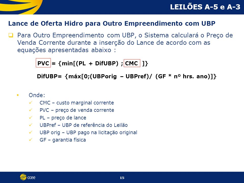 LEILÕES A-5 e A-3Lance de Oferta Hidro para Outro Empreendimento com UBP.