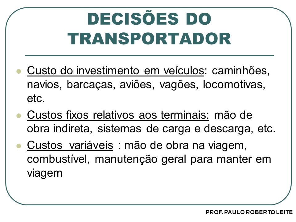 DECISÕES DO TRANSPORTADOR