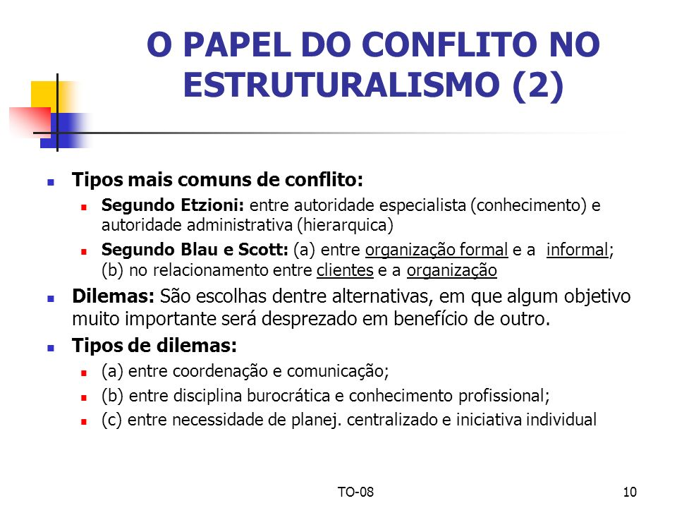 O PAPEL DO CONFLITO NO ESTRUTURALISMO (2)