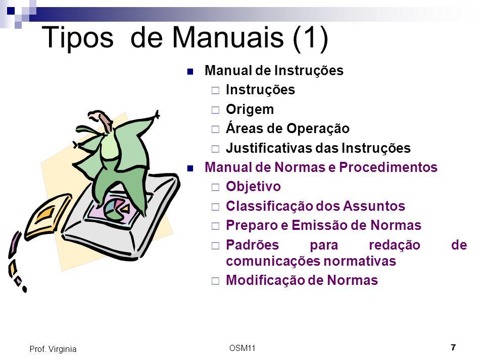 Tipos de Manuais (1) Manual de Instruções Instruções Origem