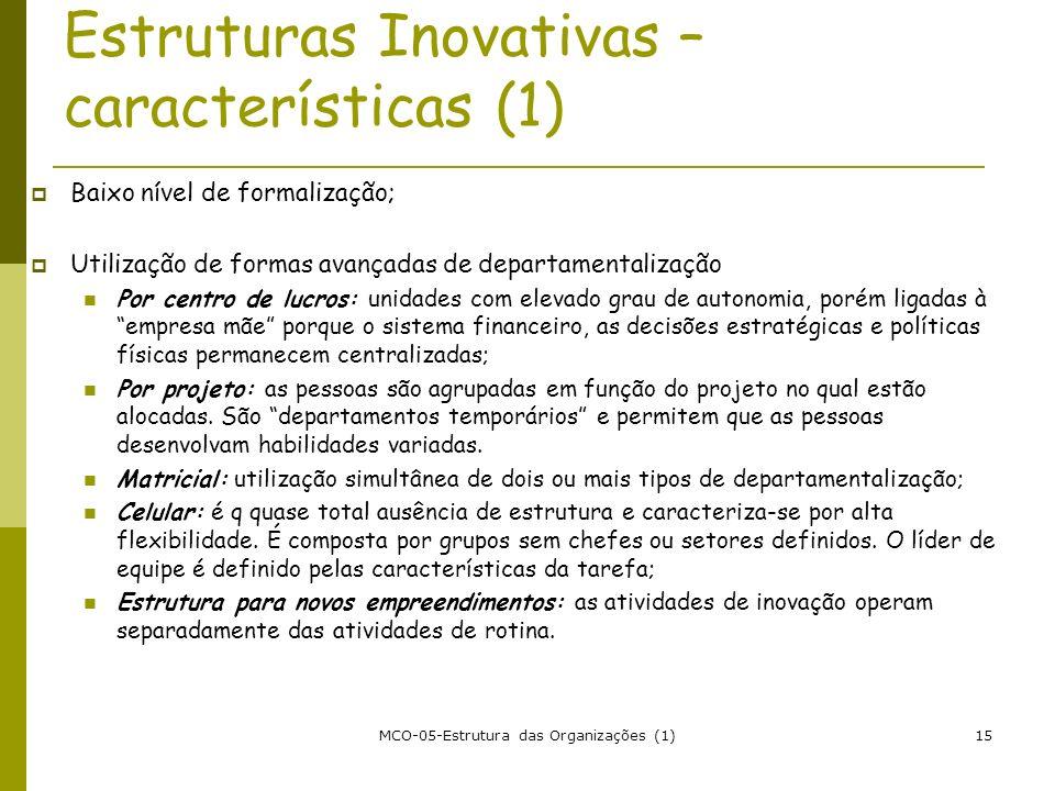 Estruturas Inovativas – características (1)