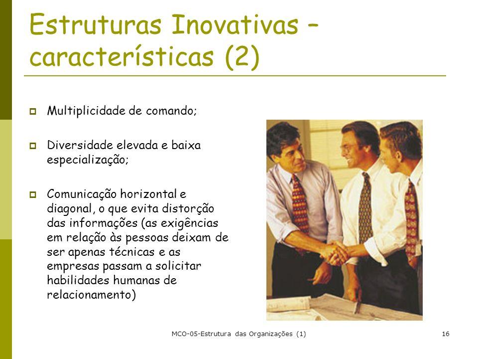 Estruturas Inovativas – características (2)