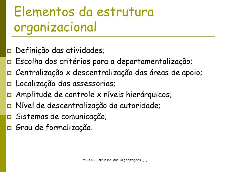 Elementos da estrutura organizacional