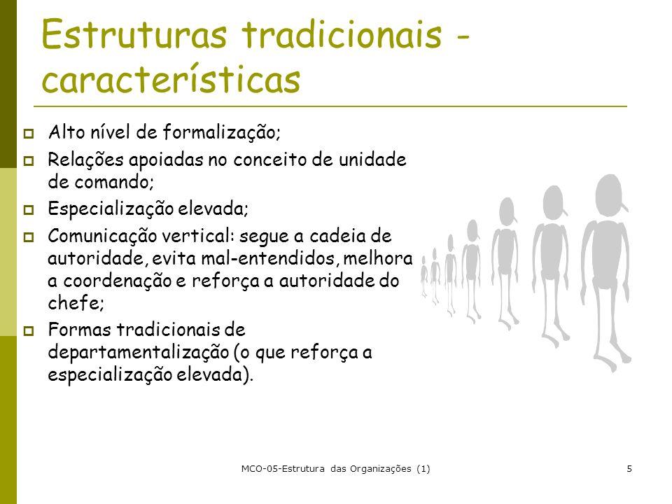 Estruturas tradicionais - características