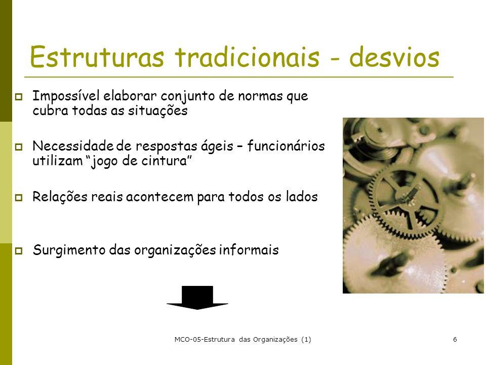 Estruturas tradicionais - desvios