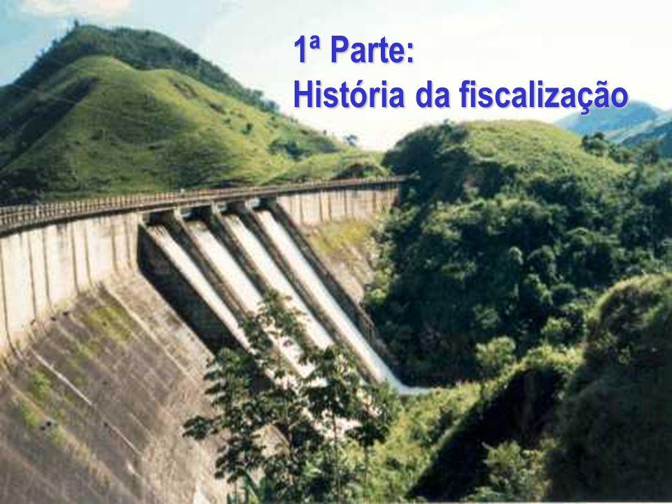 1ª Parte: História da fiscalização