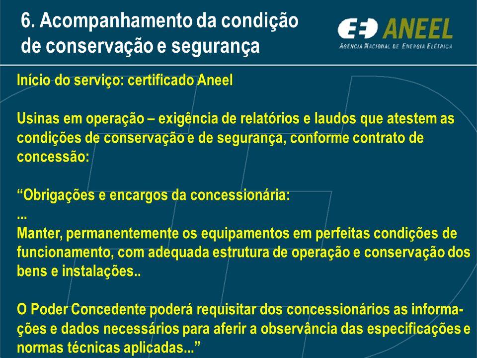 6. Acompanhamento da condição de conservação e segurança