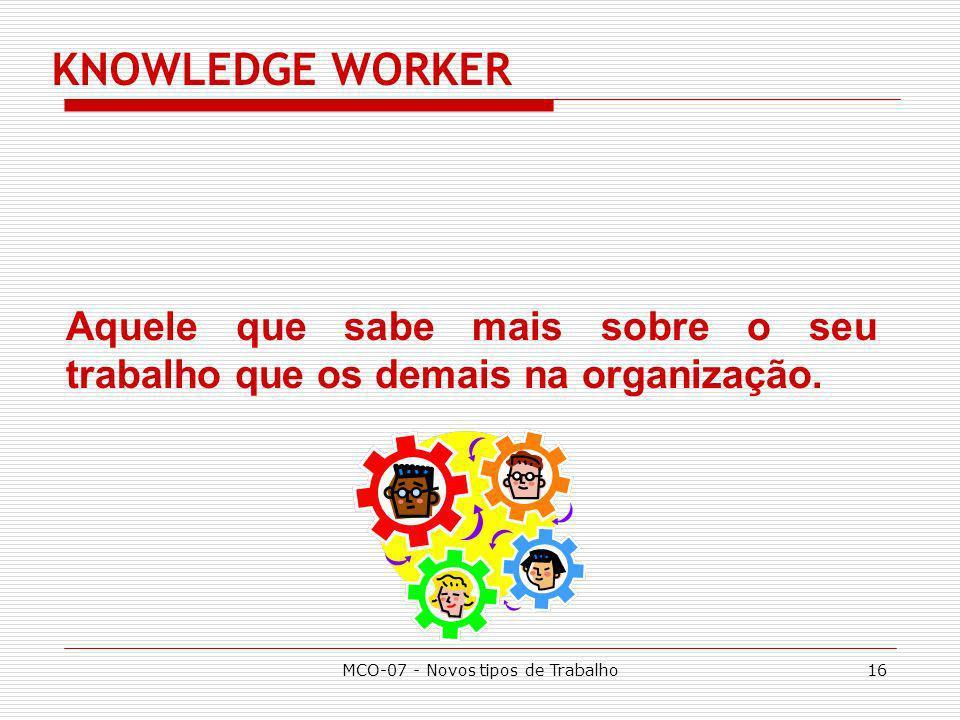 MCO-07 - Novos tipos de Trabalho