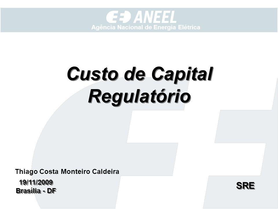 Custo de Capital Regulatório Thiago Costa Monteiro Caldeira