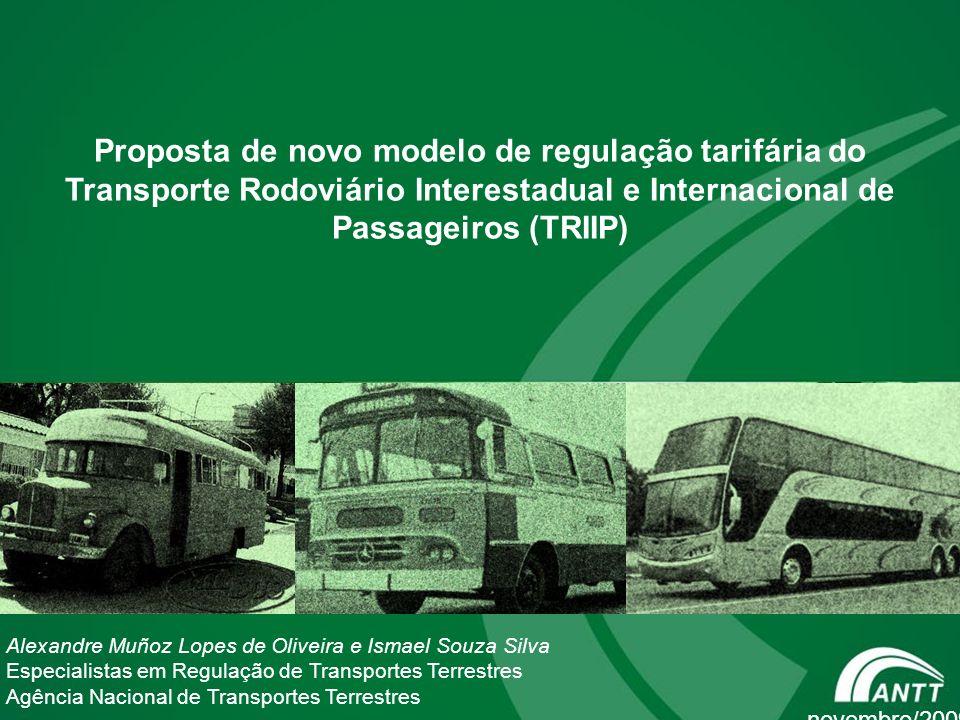 Proposta de novo modelo de regulação tarifária do Transporte Rodoviário Interestadual e Internacional de Passageiros (TRIIP)