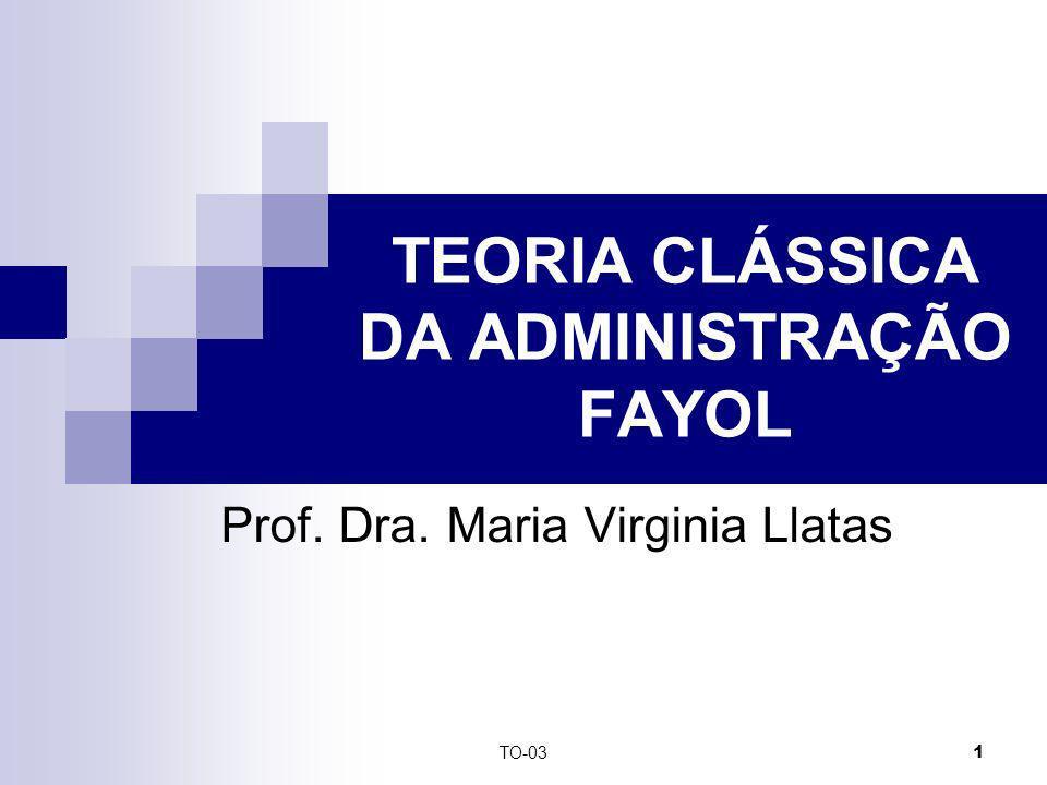 TEORIA CLÁSSICA DA ADMINISTRAÇÃO FAYOL