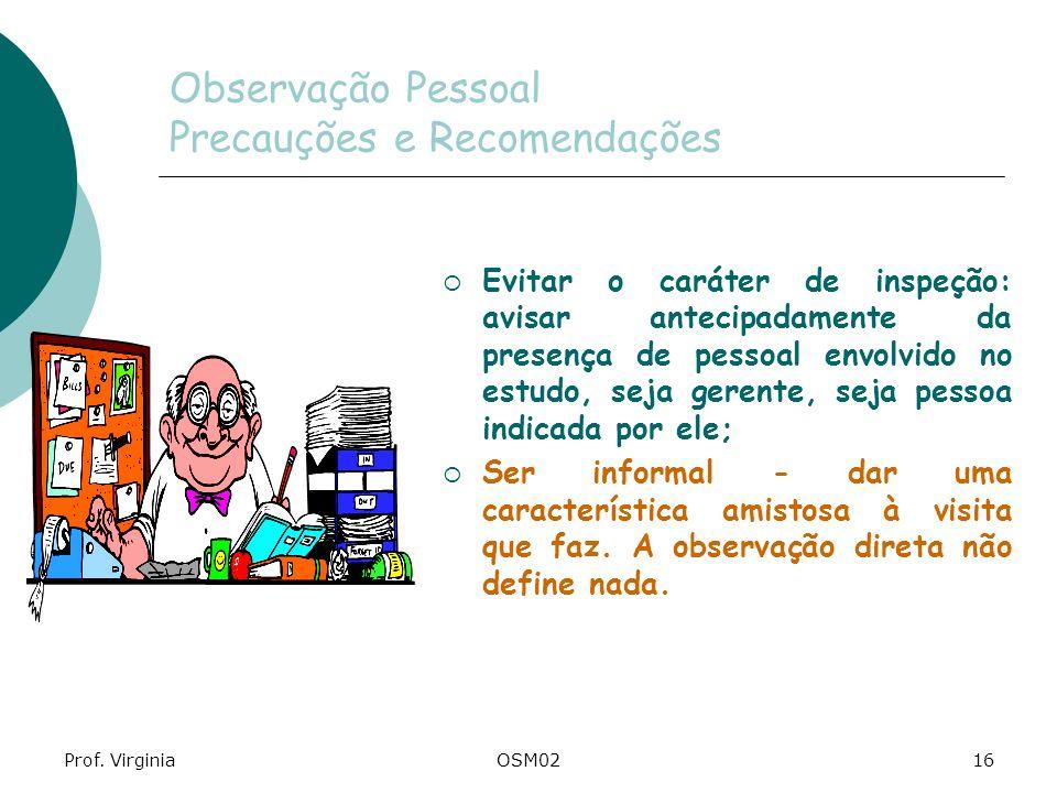 Observação Pessoal Precauções e Recomendações