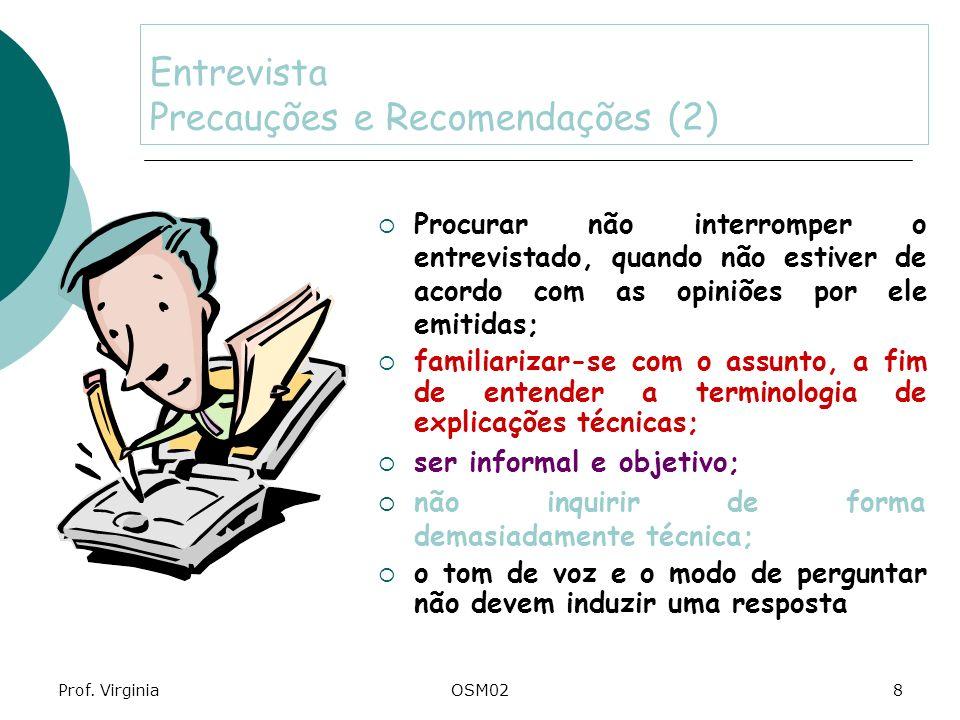 Entrevista Precauções e Recomendações (2)