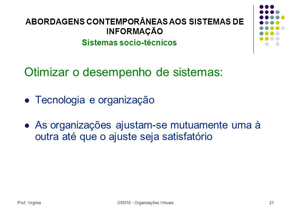 ABORDAGENS CONTEMPORÂNEAS AOS SISTEMAS DE INFORMAÇÃO