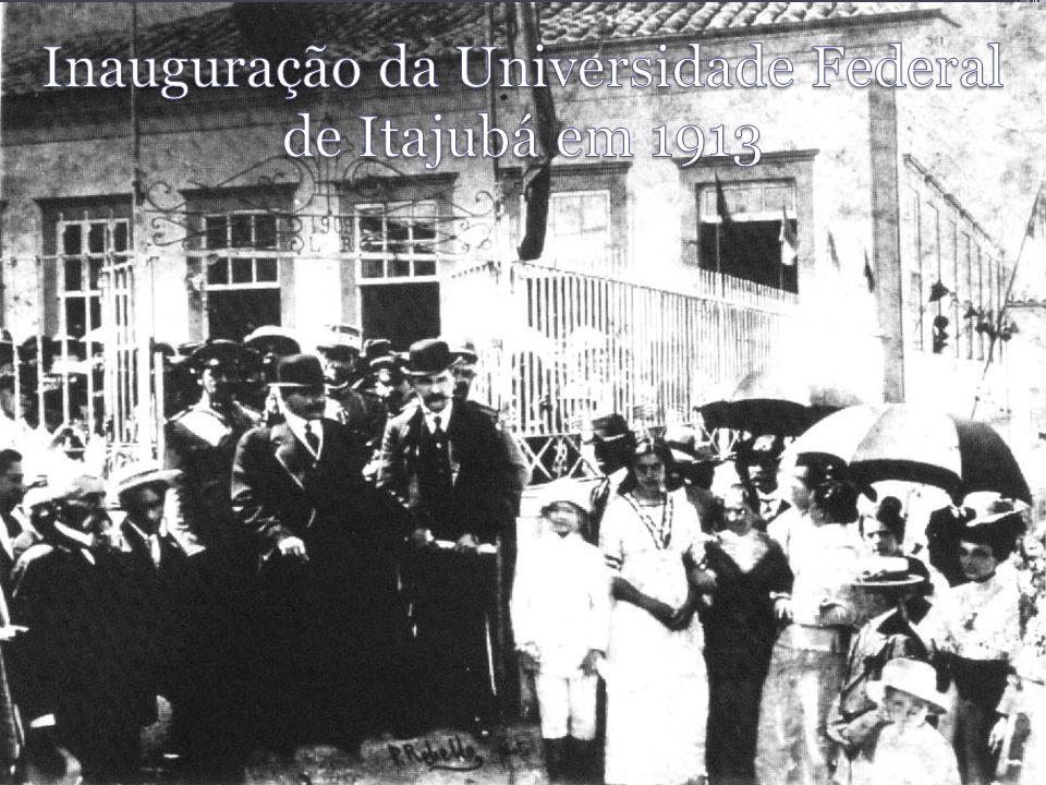 Inauguração da Universidade Federal de Itajubá em 1913