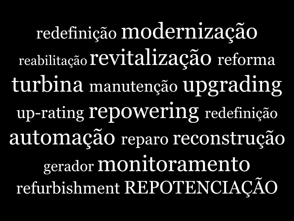 refurbishment REPOTENCIAÇÃO