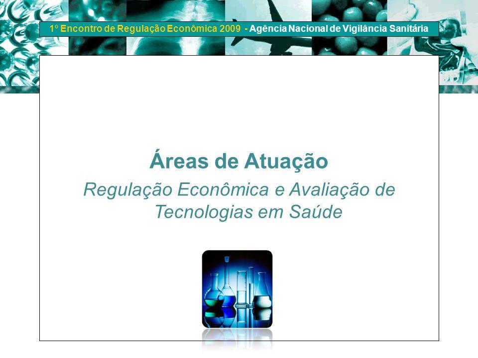 Regulação Econômica e Avaliação de Tecnologias em Saúde
