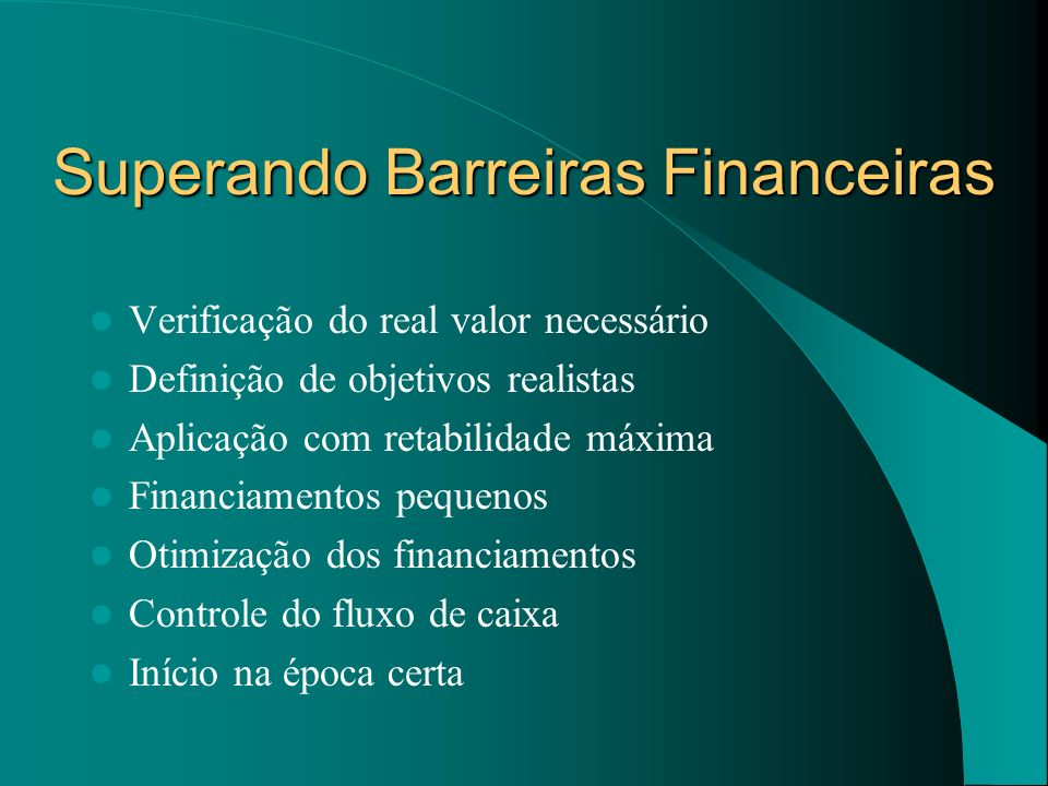 Superando Barreiras Financeiras