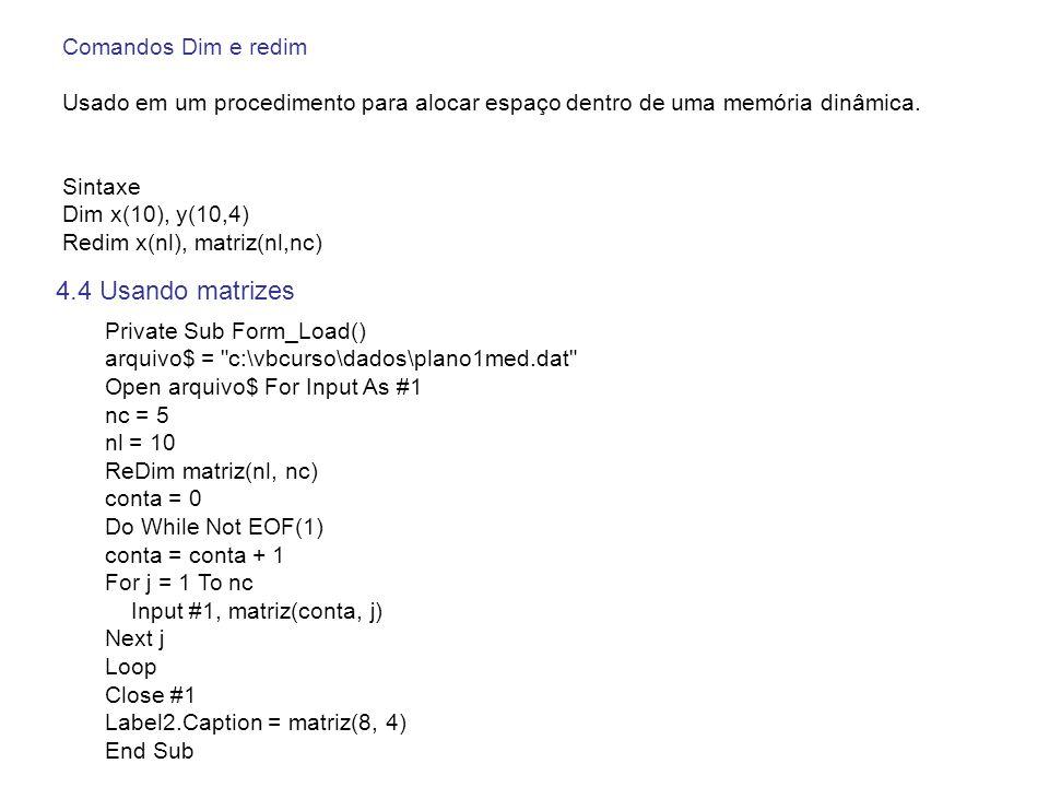 4.4 Usando matrizes Comandos Dim e redim
