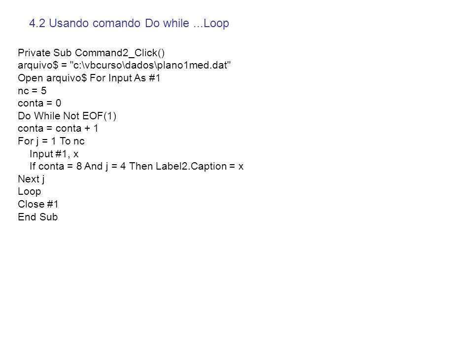 4.2 Usando comando Do while ...Loop