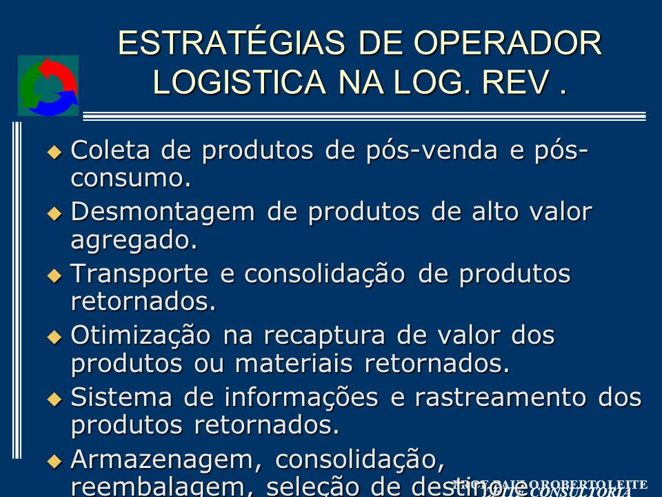 ESTRATÉGIAS DE OPERADOR LOGISTICA NA LOG. REV .