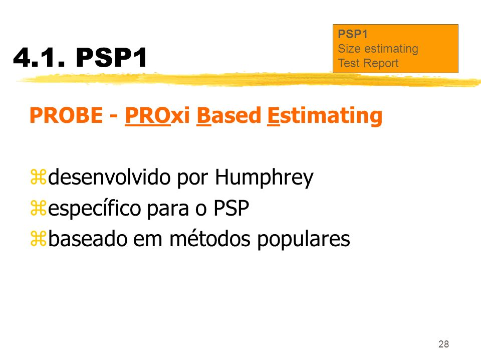 4.1. PSP1 PROBE - PROxi Based Estimating desenvolvido por Humphrey
