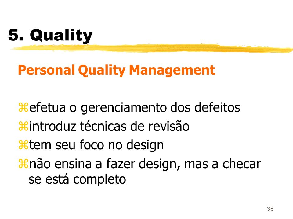 5. Quality Personal Quality Management