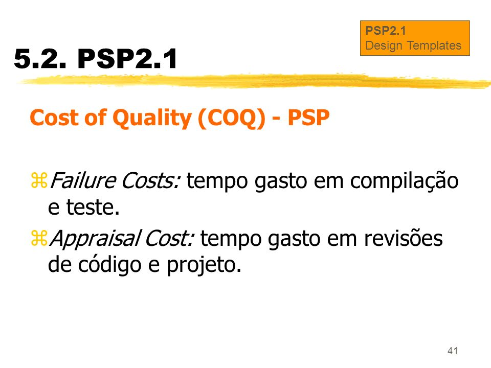 5.2. PSP2.1 Cost of Quality (COQ) - PSP