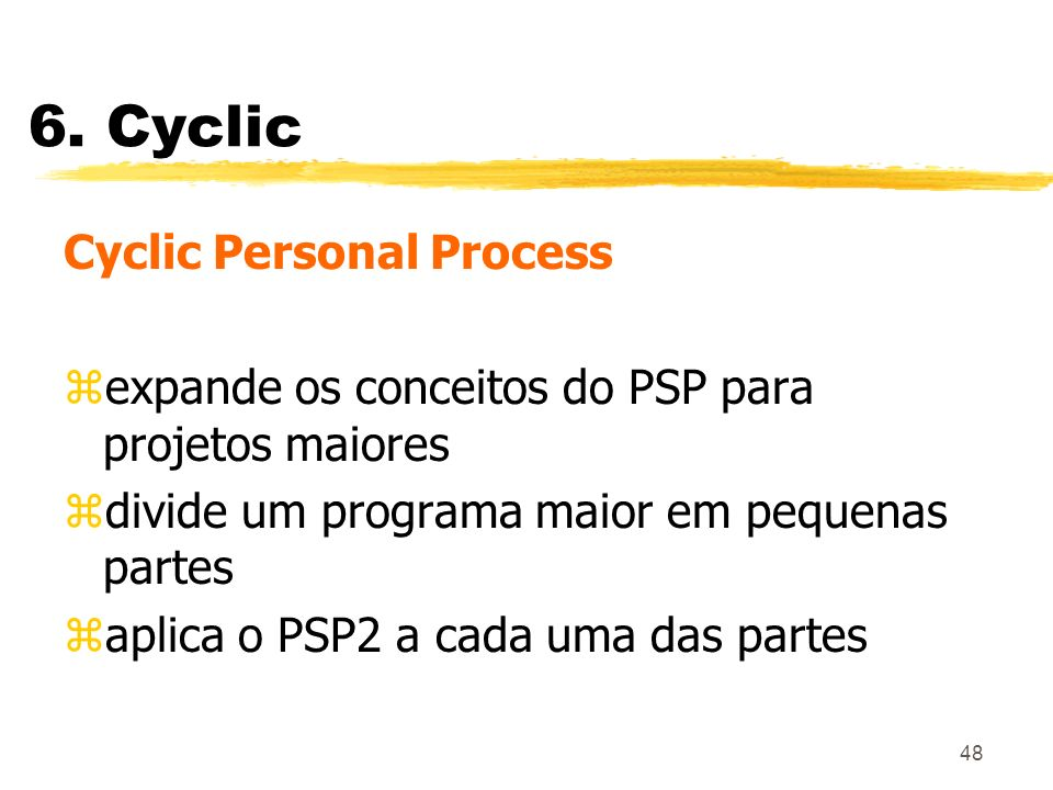 6. Cyclic Cyclic Personal Process