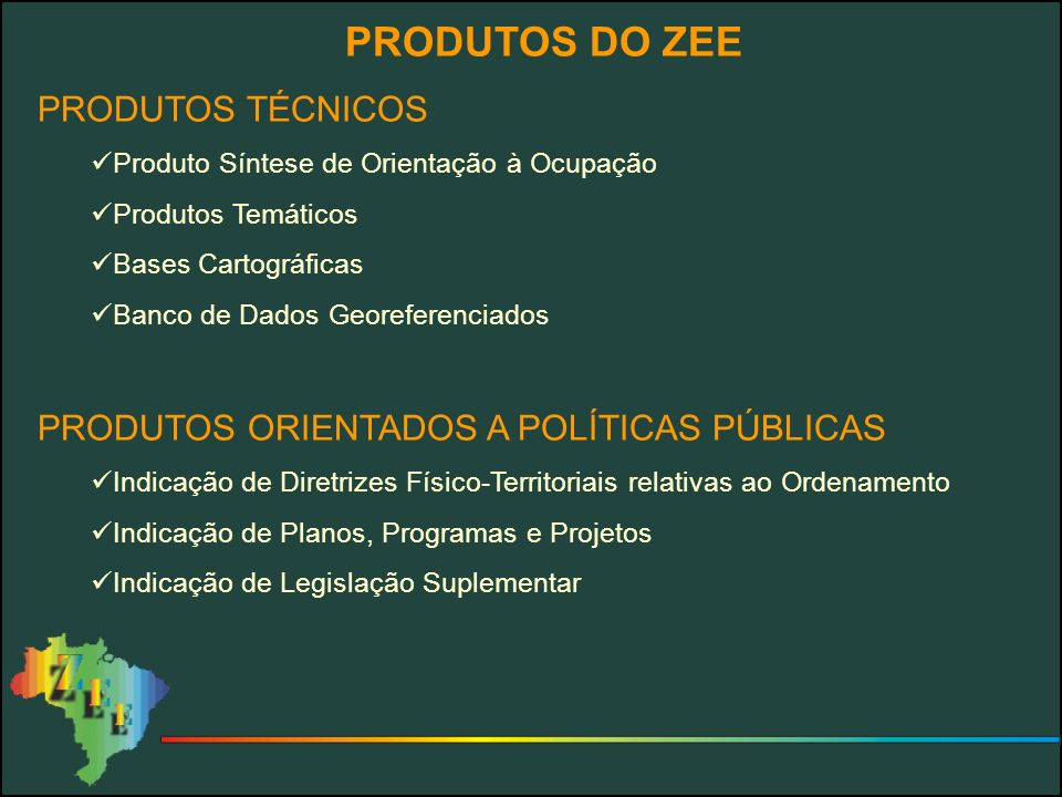 PRODUTOS DO ZEE PRODUTOS TÉCNICOS