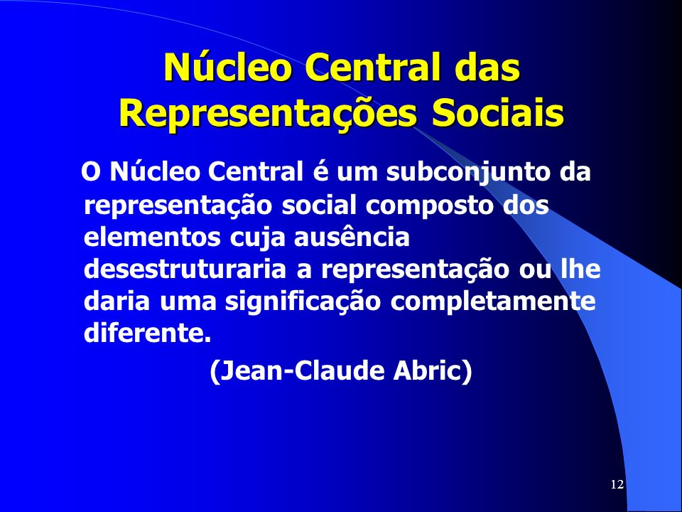 Núcleo Central das Representações Sociais