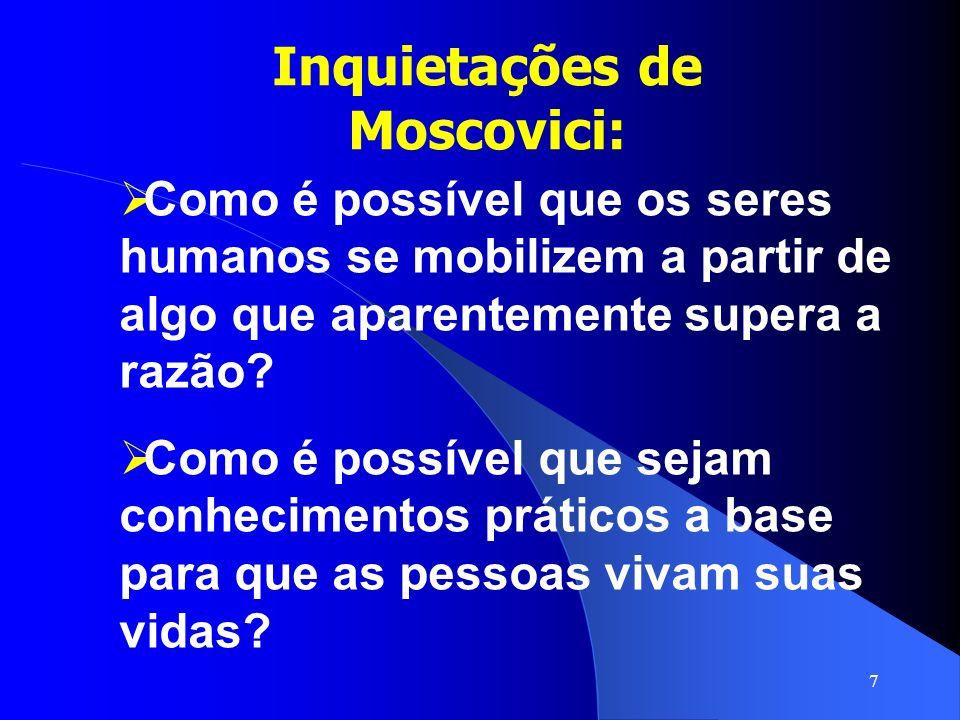 Inquietações de Moscovici: