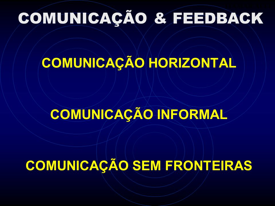 COMUNICAÇÃO & FEEDBACK