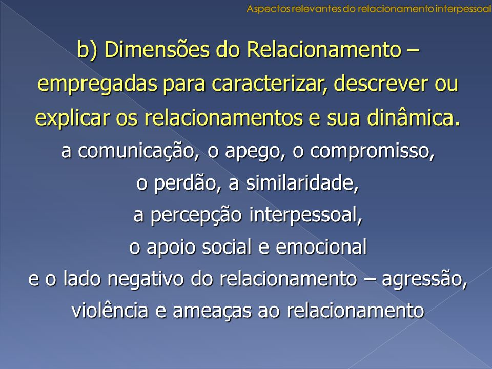 Aspectos relevantes do relacionamento interpessoal