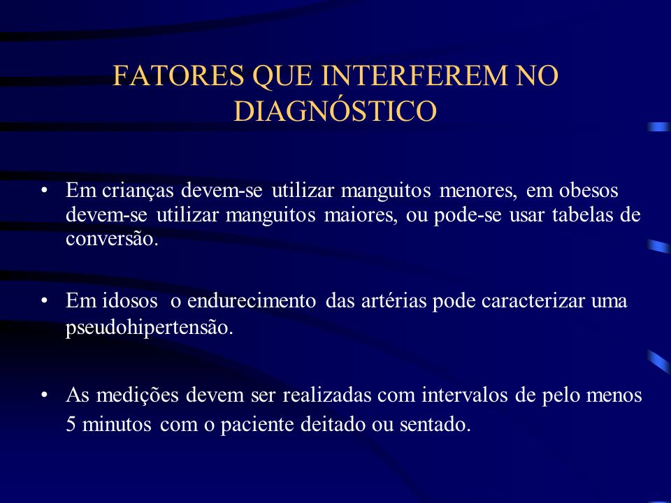 FATORES QUE INTERFEREM NO DIAGNÓSTICO