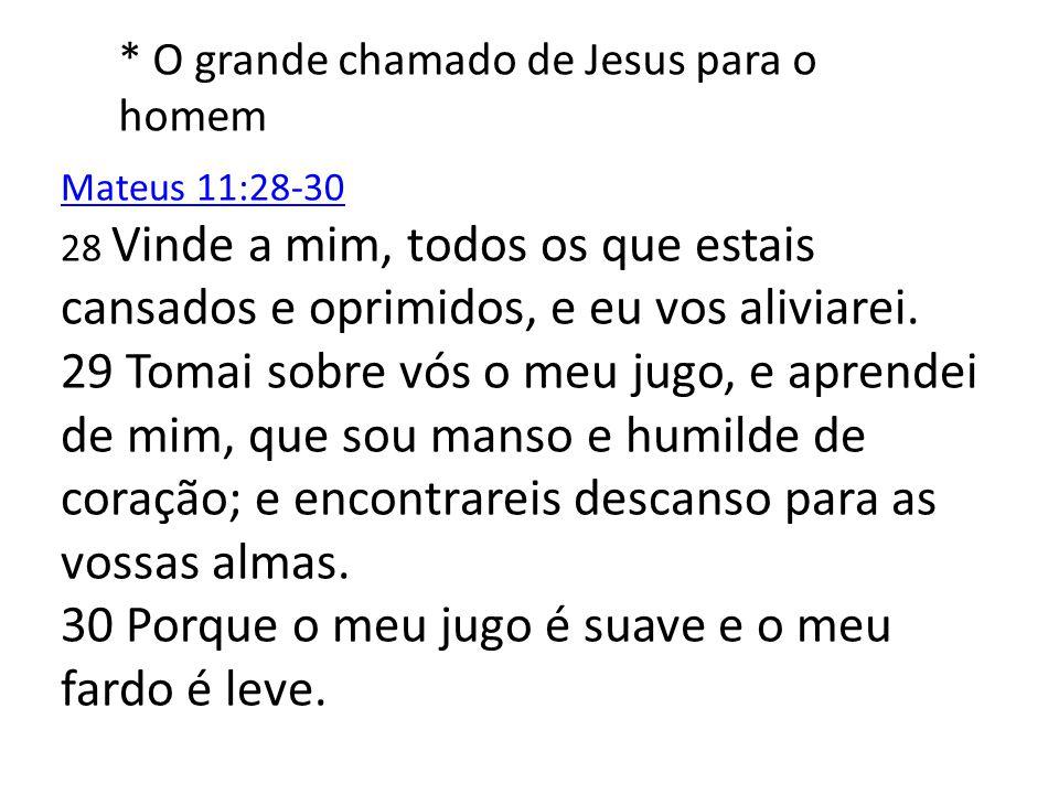 * O grande chamado de Jesus para o homem