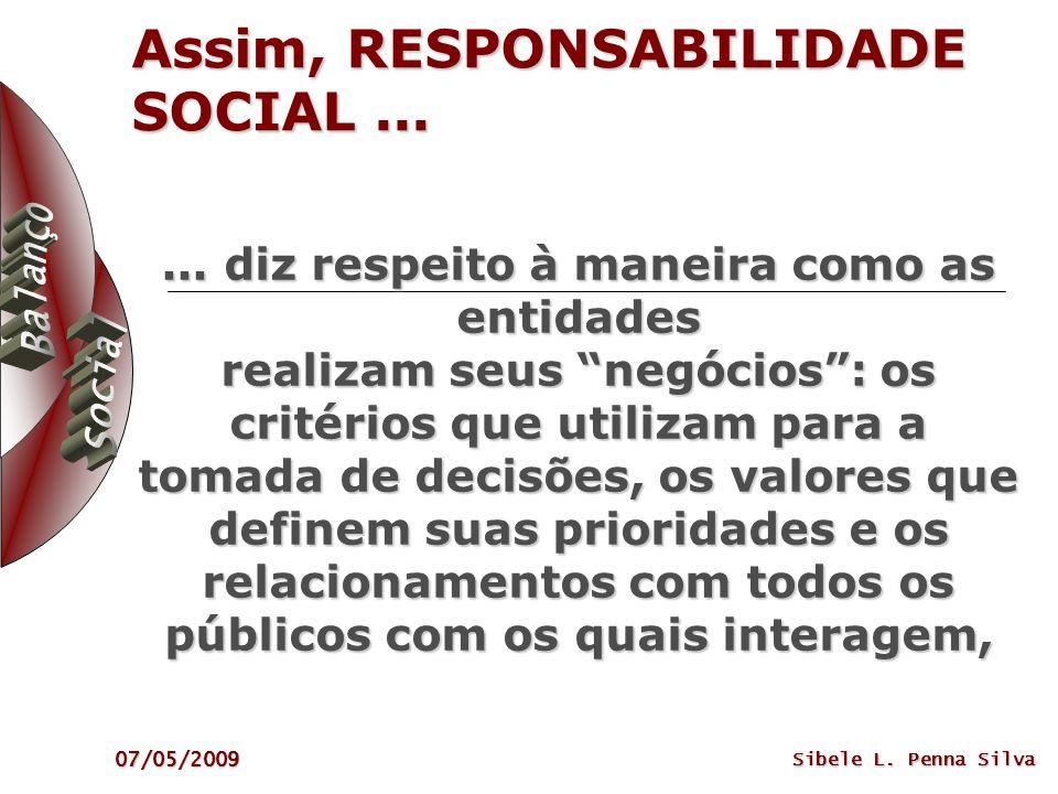 Assim, RESPONSABILIDADE SOCIAL ...