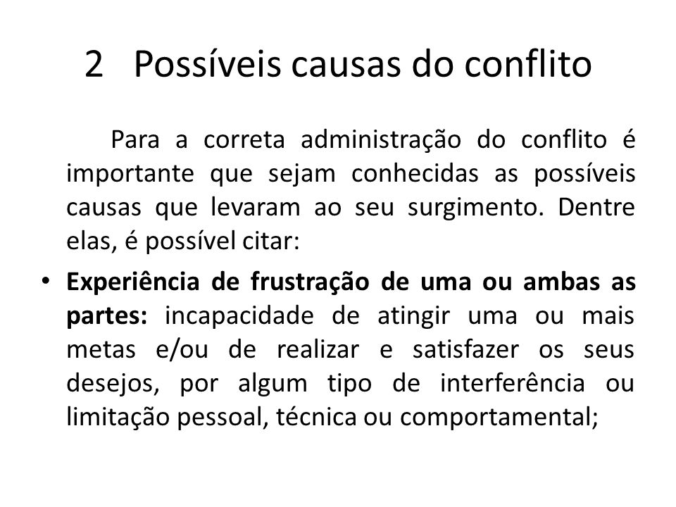 2 Possíveis causas do conflito