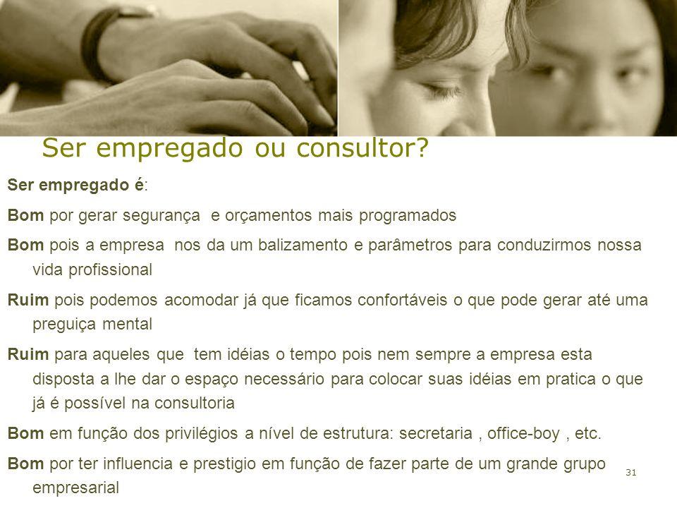 Ser empregado ou consultor